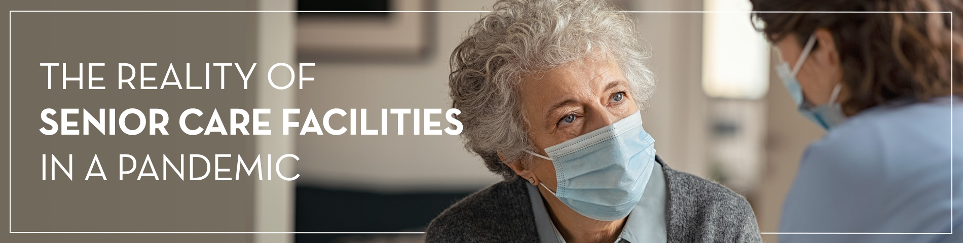Senior Care During a Pandemic