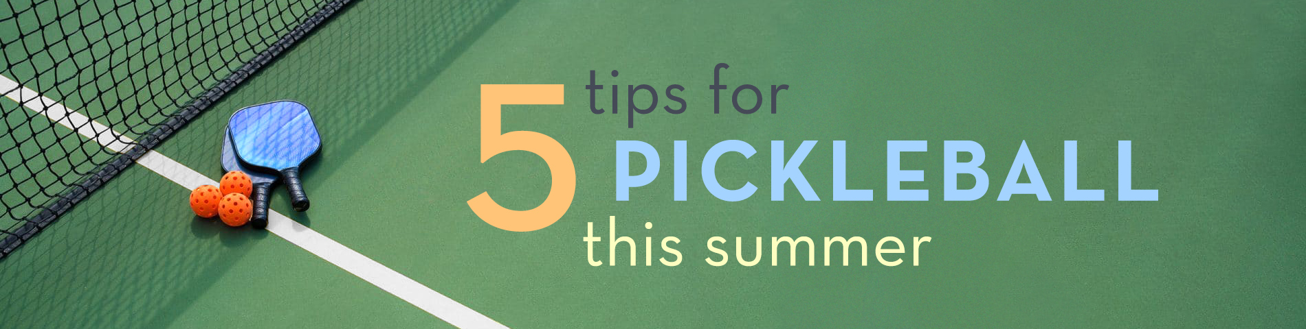 5 Tips To Get In Shape For Pickleball This Summer!